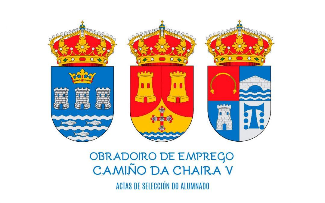 ACTA DE SELECCIÓN DO ALUMNADO TRABALLADOR DO OBRADOIRO DE EMPREGO CAMIÑO DA CHAIRA V